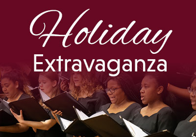 Photo of singers with the words Holiday Extravaganza