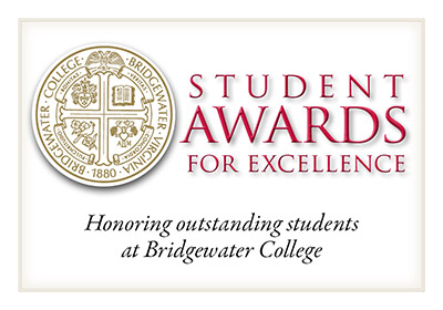 Student awards for excellence - honoring outstanding students at Bridgewater College