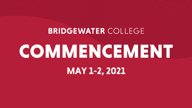 Bridgewater College Commencement - May 1-2, 2021